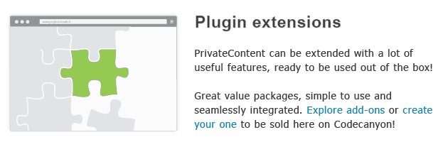 . Plugin extensions PrivateContent can extended with lot uselul features, ready used out the box! Great value packages, simple use and seamlessly integrated. Explore